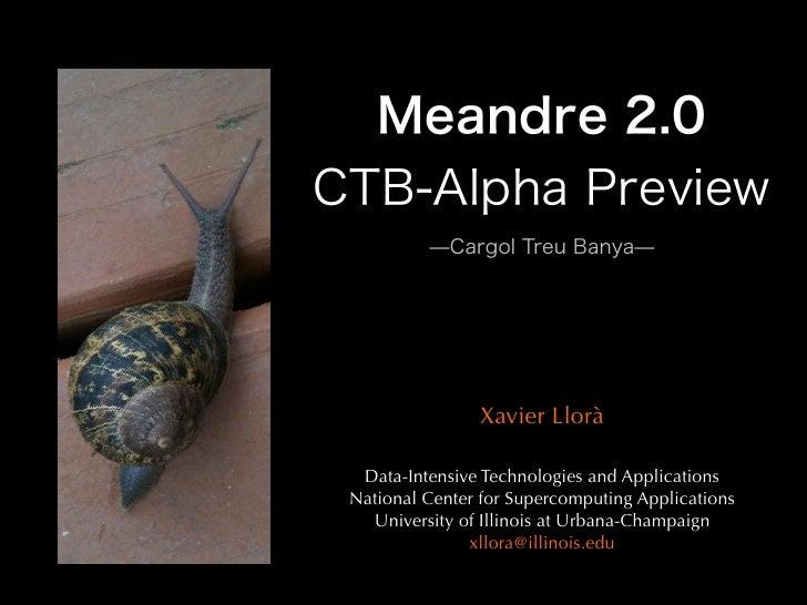 Xavier Llorà   Data-Intensive Technologies and Applications National Center for Supercomputing Applications   University o...