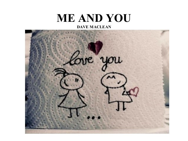ME AND YOU DAVE MACLEAN
