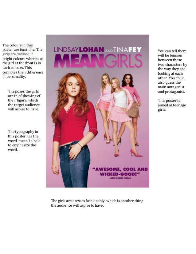 an analysis of the movie mean girls Regina george is the main antagonist of the movie mean girls, and leader of the plastics she is portrayed by rachel mcadams regina is a highly intelligent, calculating, ruthless, narcissistic, manipulative, and vindictively vengeful sociopath, capable of doing everything in her power to get.