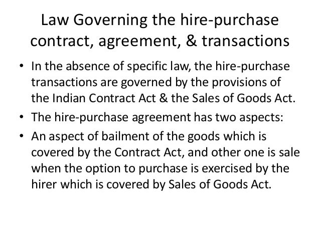 contract and hire purchase act Laws of malaysia act 212 hire-purchase act 1967 in relation to any hire-purchase agreement, a contract made at the request, expressed or implied, of.