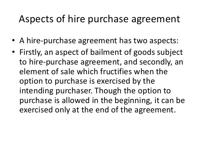 Meaning And Characteristic Of Hire Purchase Finance