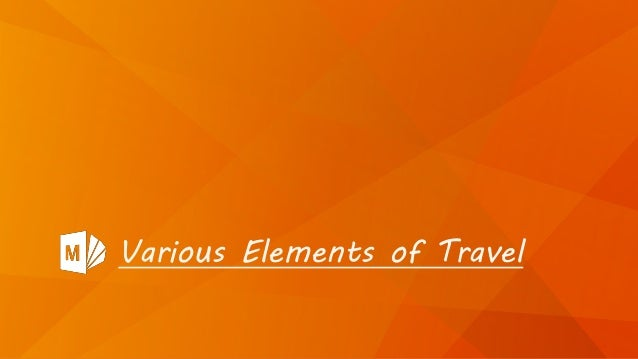 Various Elements of Travel