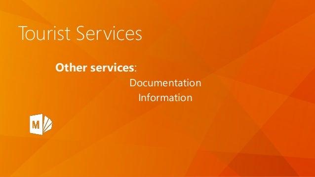 Tourist Services Other services: Documentation Information