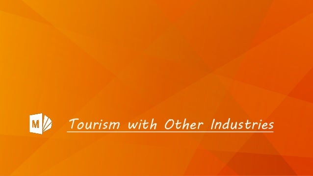 Tourism with Other Industries