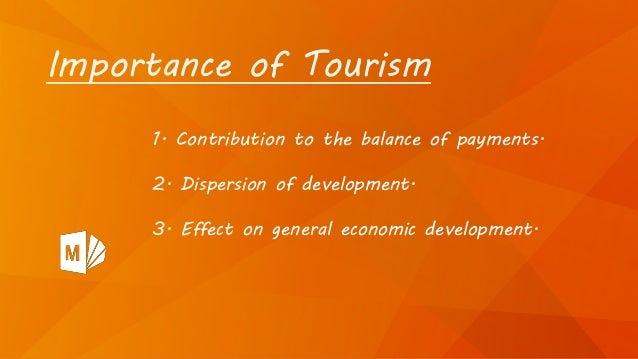 Is tourism important for a country?