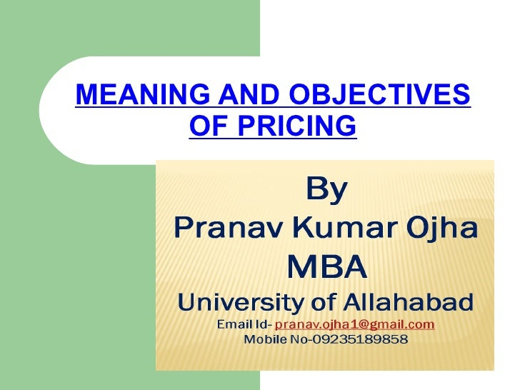 the objectives and effects of price fixing Pricing strategy, including pricing objectives, pricing methods one of the four major elements of the marketing mix is price.