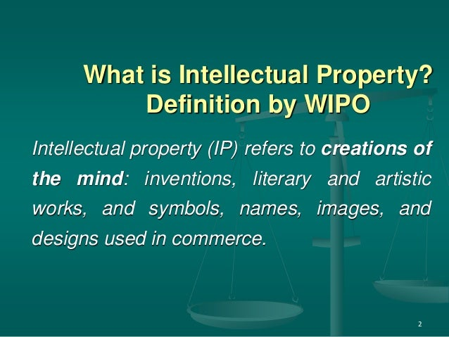 What Is The Meaning Of Intellectual Property Law