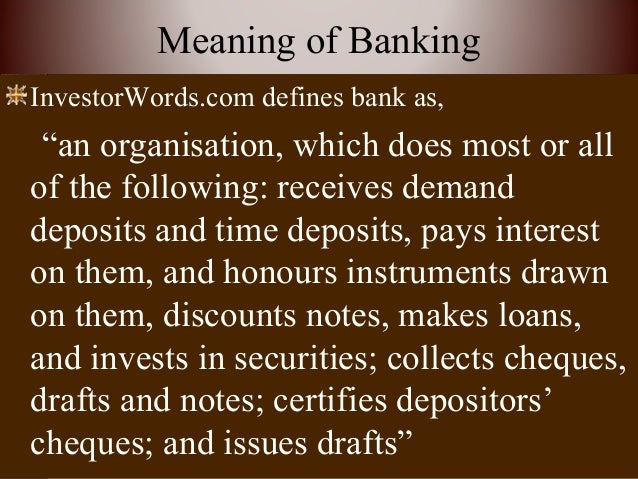 Meaning definition and functions of banking