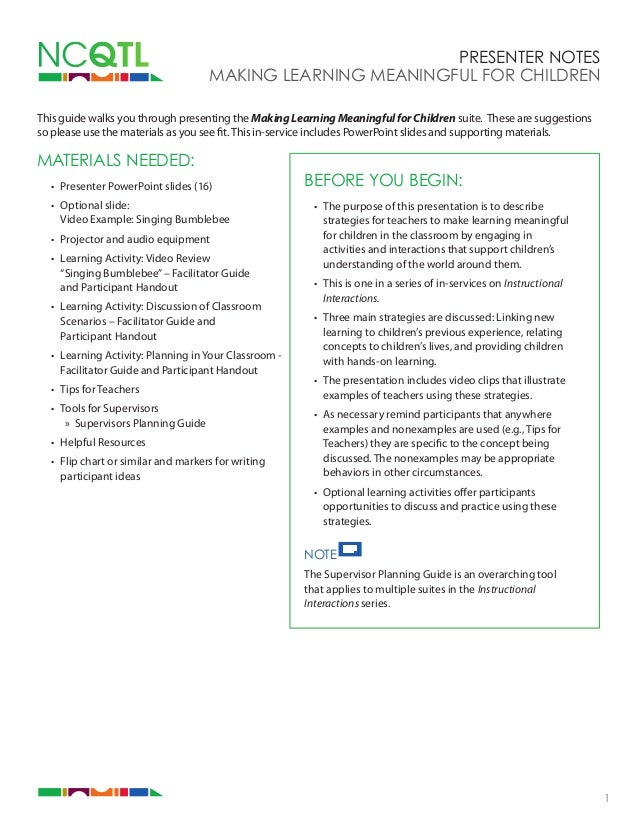 Presenter Notes MAKING LEARNING MEANINGFUL FOR CHILDREN This guide walks you through presenting the Making Learning Meanin...