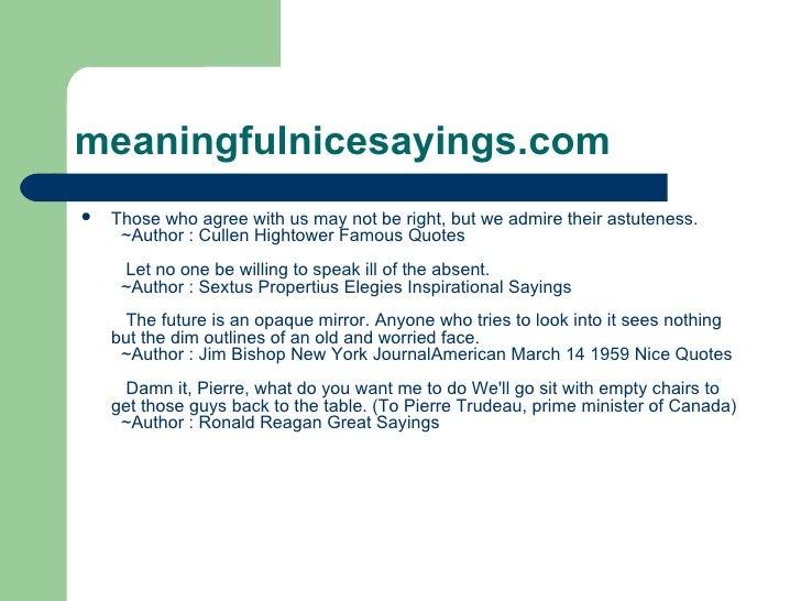 Meaningful nice sayings Slide 2