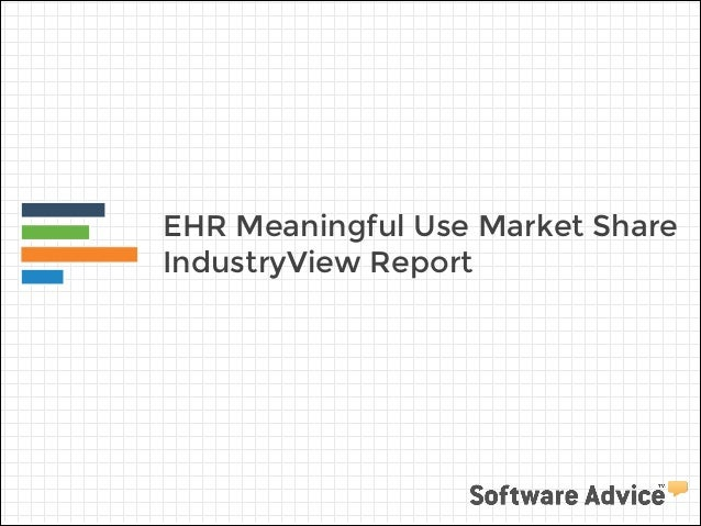 EHR Meaningful Use Market Share IndustryView Report