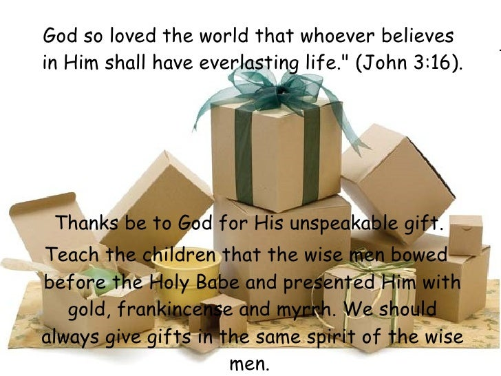 <ul><li>God so loved the world that whoever believes in Him shall have everlasting life.&quot; (John 3:16) . </li></ul><ul...