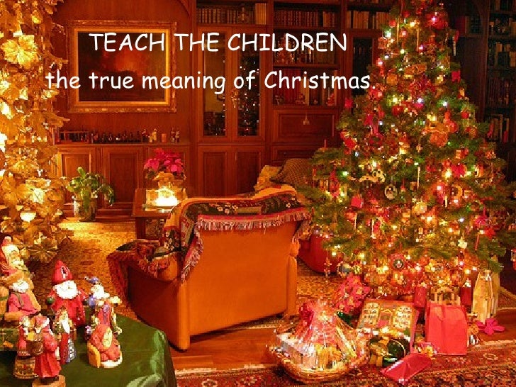 22 - True Meaning Of Christmas