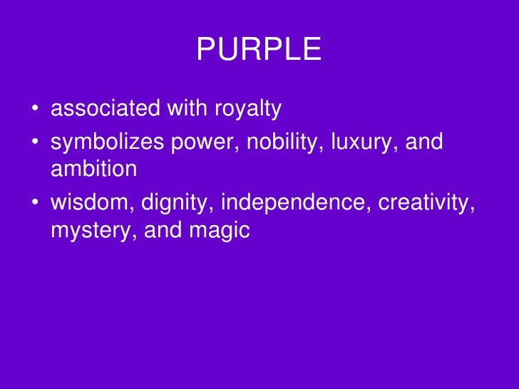 Back Gallery For Purple The Color Of Royalty