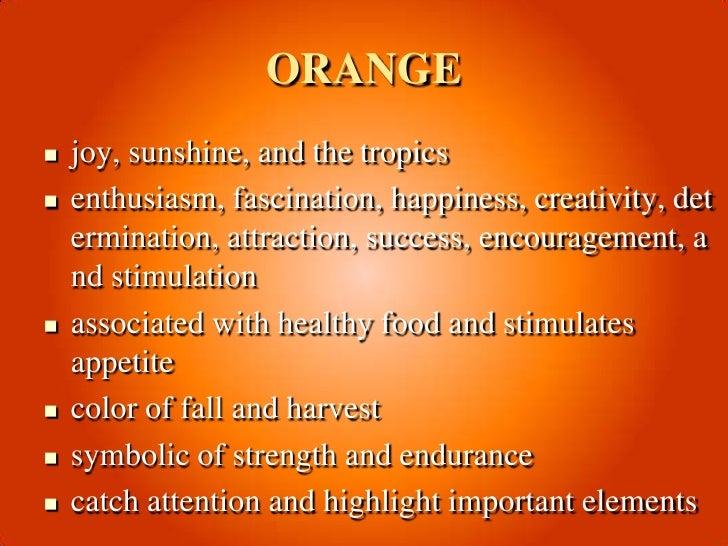 MEANING OF COLOR ORANGE  ORANGE<br .