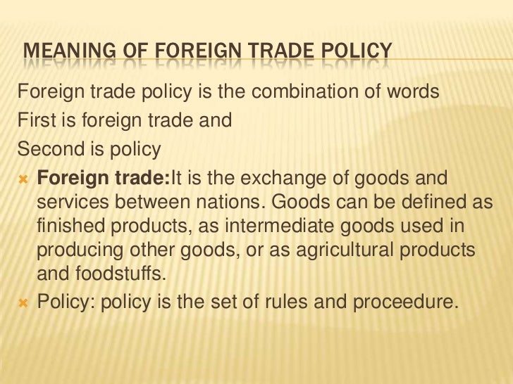 Use 'trade policy' in a Sentence