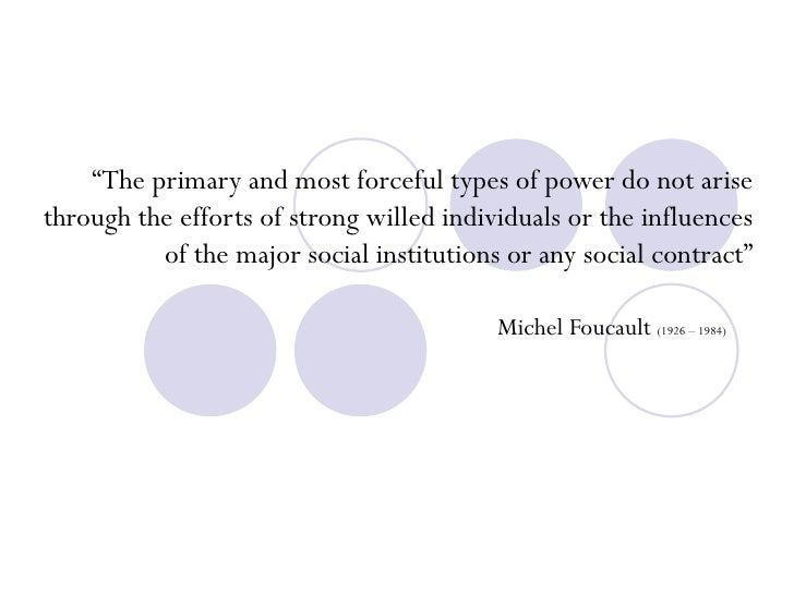 """"""" The primary and most forceful types of power do not arise through the efforts of strong willed individuals or the influe..."""