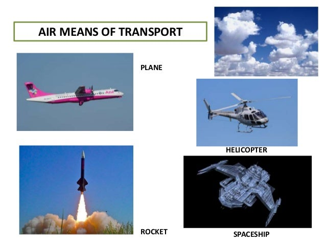 AIR MEANS OF TRANSPORT PLANE HELICOPTER ROCKET SPACESHIP