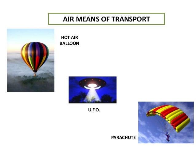 AIR MEANS OF TRANSPORT HOT AIR BALLOON PARACHUTE U.F.O.