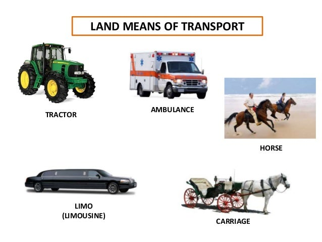 LAND MEANS OF TRANSPORT CARRIAGE LIMO (LIMOUSINE) HORSE AMBULANCE TRACTOR
