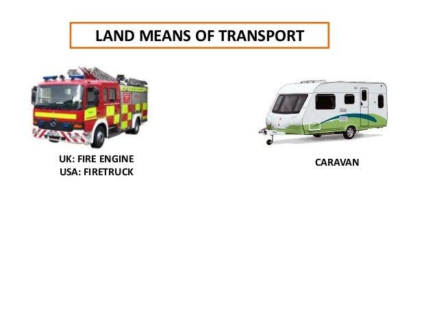 LAND MEANS OF TRANSPORT UK: FIRE ENGINE USA: FIRETRUCK CARAVAN