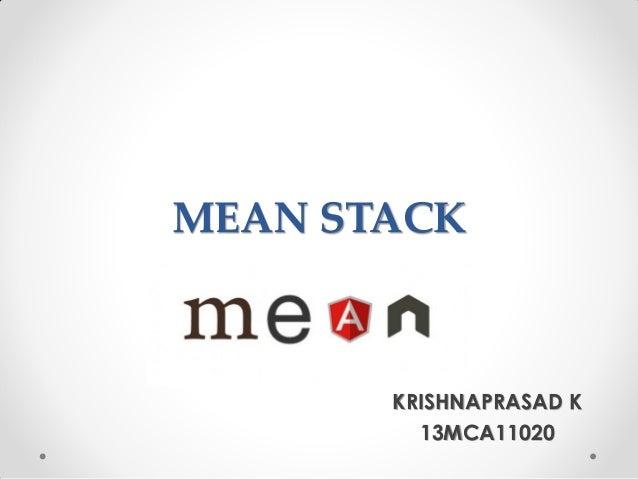 MEAN STACK KRISHNAPRASAD K 13MCA11020