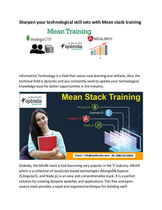 Sharpen your technological skill sets with Mean stack training Information Technology is a field that values new learning ...