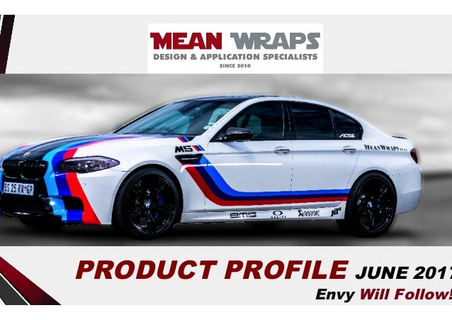 Envy Will Follow! PRODUCT PROFILE JUNE 2017