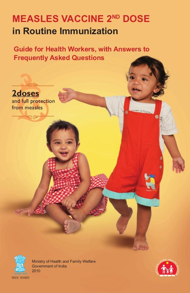 Measles Vaccine 2nd Dosein Routine Immunization Guide for Health Workers, with Answers to Frequently Asked Questions2doses...