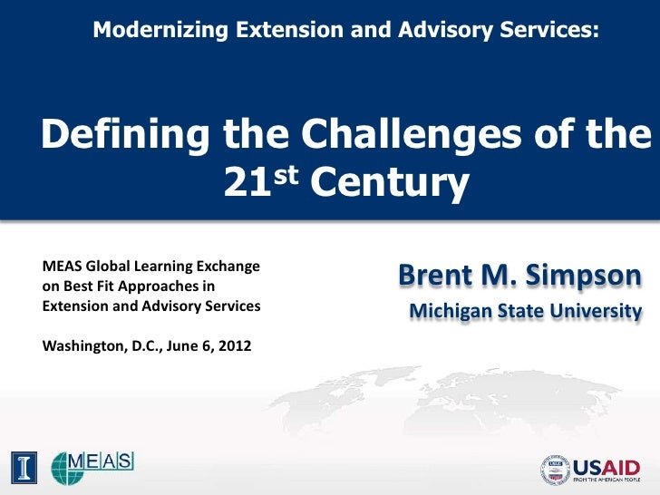 Modernizing Extension and Advisory Services:Defining the Challenges of the         21st CenturyMEAS Global Learning Exchan...
