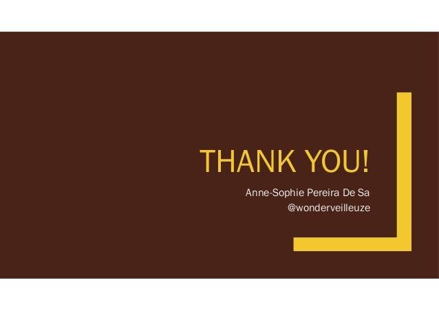 THANK YOU! Anne-Sophie Pereira De Sa @wonderveilleuze