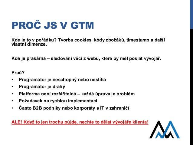JavaScript v GTM - Measure Camp Brno 2017 Slide 2