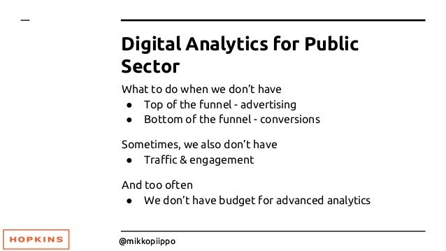 MeasureCamp Milan 2018: KPIs and metrics for the public sector web analyitcs Slide 3