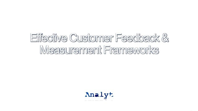 Effective Customer Feedback & Measurement Frameworks