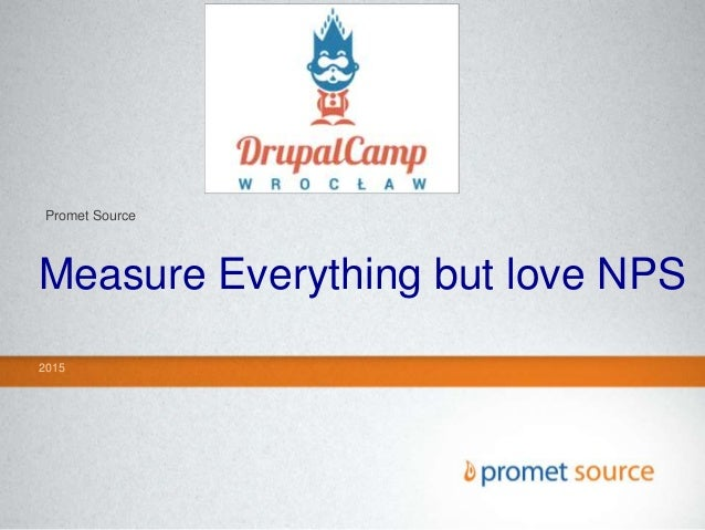 Measure Everything but love NPS 2015 Promet Source