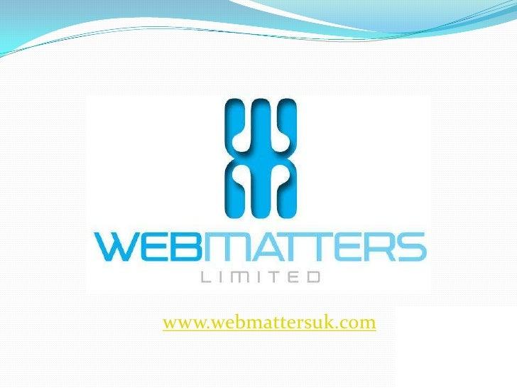 www.webmattersuk.com<br />