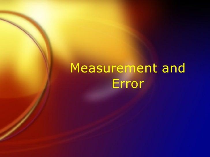Measurement and Error