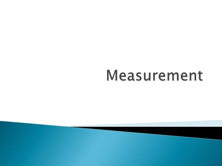 Measurement<br />