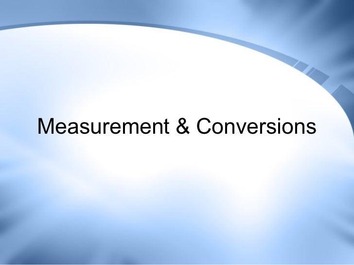 Measurement & Conversions