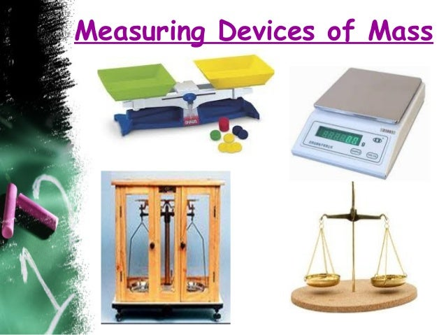 A Device That Measures Weight : Measurement explanation final ppt