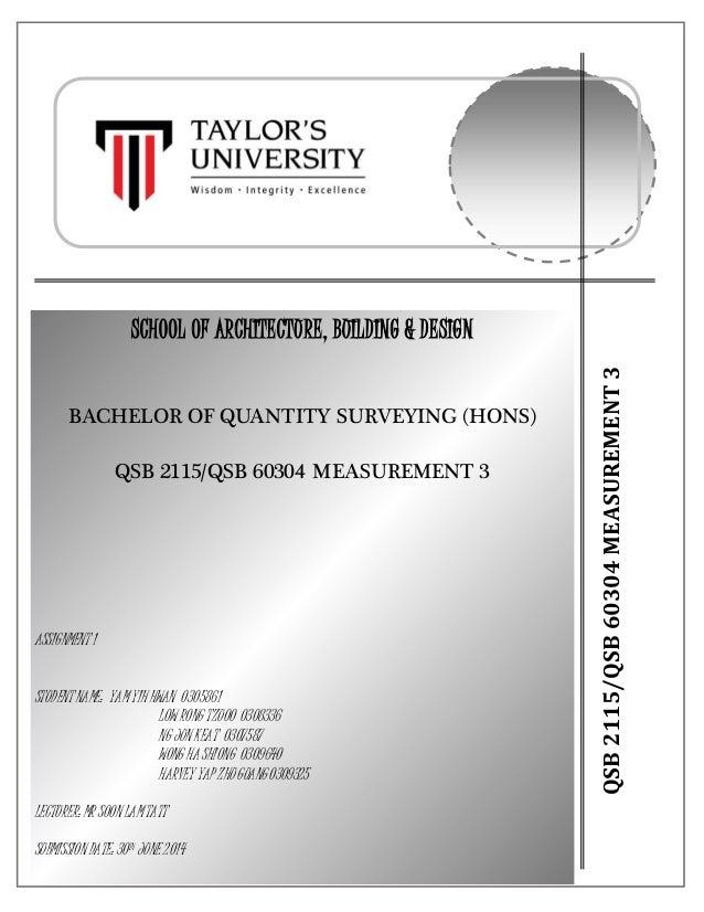pg. 1 QSB2115/QSB60304MEASUREMENT3 SCHOOL OF ARCHITECTURE, BUILDING & DESIGN BACHELOR OF QUANTITY SURVEYING (HONS) QSB 211...