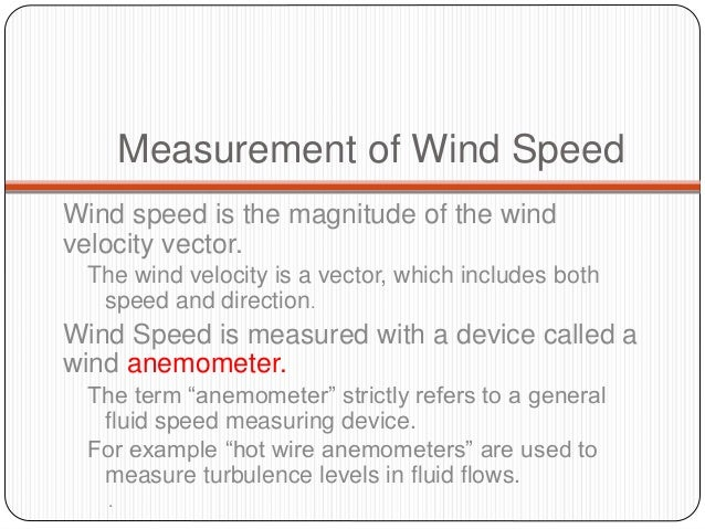 Measurement of speed of wind