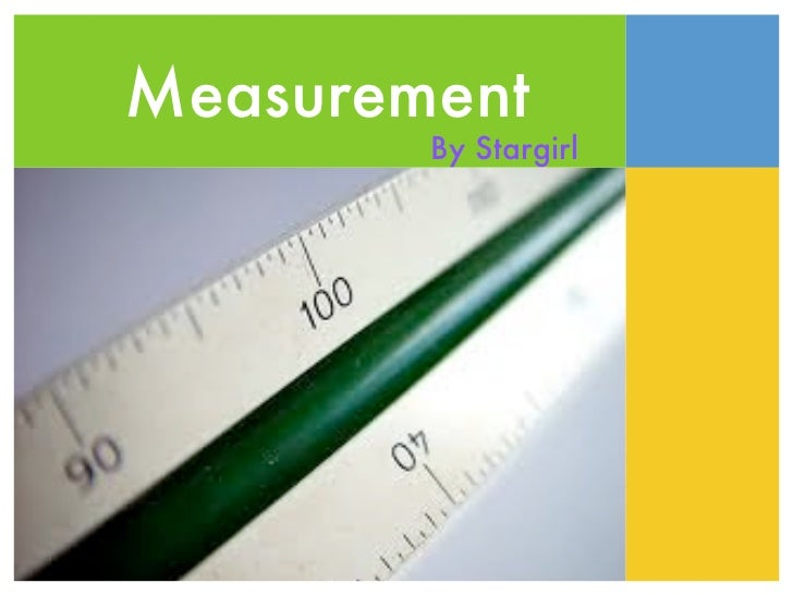 Measurement        By Stargirl