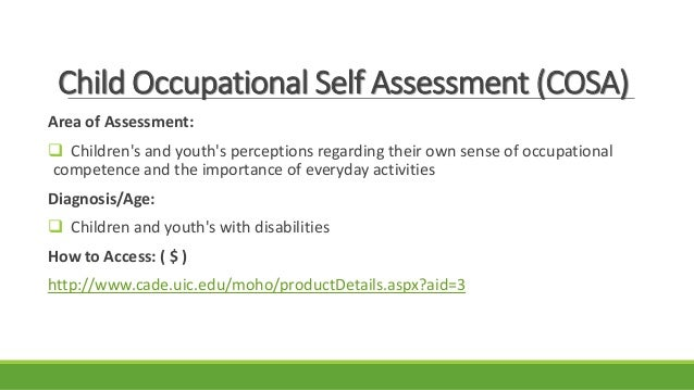 measurement tools for school aged therapy 2015 pdf rh slideshare net Occupational Self-Assessment Version 2.2 Occupational Therapy Occupational Self-Assessment