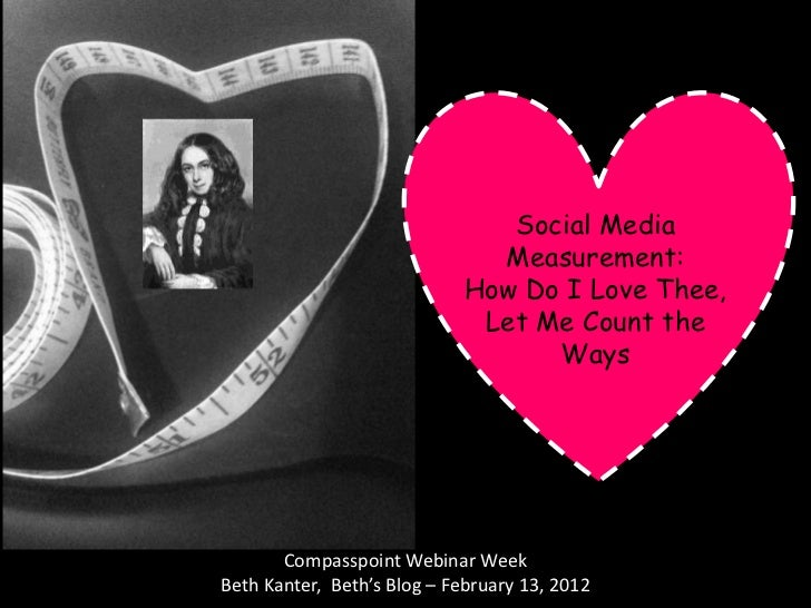 Social Media                               Measurement:                             How Do I Love Thee,                   ...