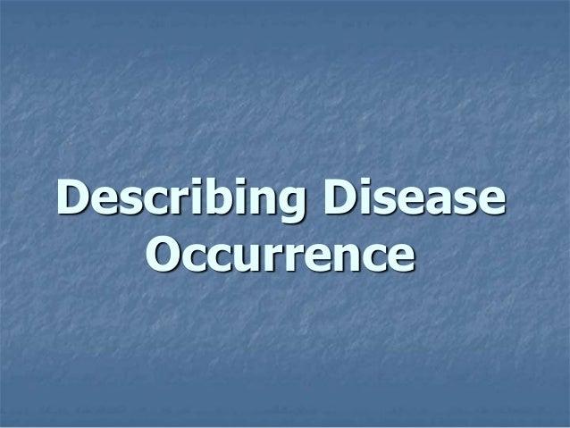Describing Disease Occurrence
