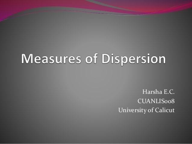 Harsha E.C. CUANLIS008 University of Calicut