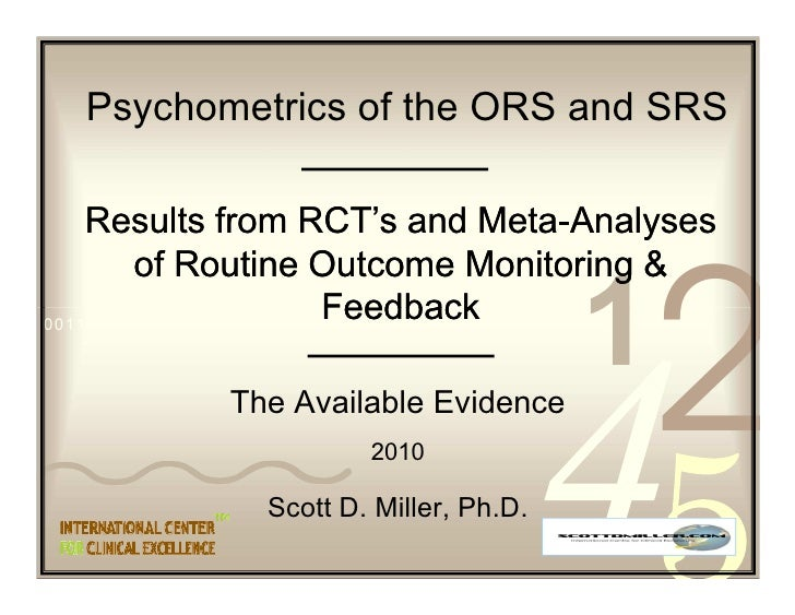 Psychometrics of the ORS and SRS      Results from RCT's and Meta-Analyses                                     Meta-      ...