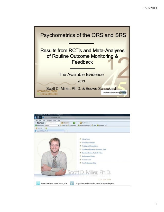 1/23/2013    Psychometrics of the ORS and SRS    Results from RCT's and Meta-Analyses                                     ...