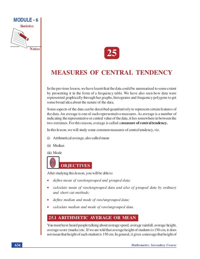 Mathematics Secondary Course634 Notes MODULE - 6 Statistics Measures of Central Tendency 25 MEASURES OF CENTRAL TENDENCY I...